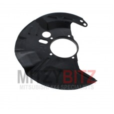 BRAKE DISC DUST COVER BACKING PLATE - FRONT R/H